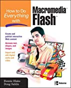How to Do Everything with Macromedia Flash…