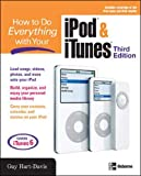 Hart-Davis, Guy: How to Do Everything with Your iPod & iTunes, Third Edition