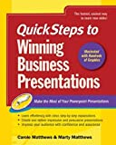 Matthews, Carole: QuickSteps to Winning Business Presentations: Make the Most of Your Powerpoint Presentations
