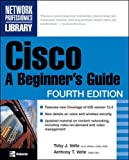 Velte, Toby: Cisco: A Beginner's Guide
