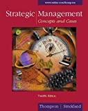 Thompson, Arthur A.: Strategic Management: Concepts and Cases (Strategic Management : Concepts and Cases, 12th ed)
