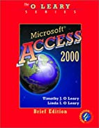O'Leary Series: Microsoft Access 2000 Brief…