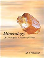 Mineralogy: A Geologist's Point of View by…