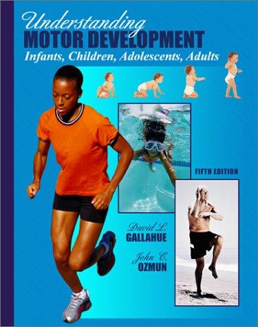understanding-motor-development-infants-children-adolescents-adults