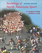Sociology of North American Sport by D.…