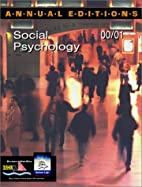 Annual Editions: Social Psychology 00/01 by…