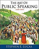 Stephen E. Lucas: The Art of Public Speaking
