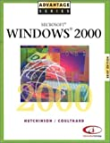 Hutchinson-Clifford, Sarah: Advantage Series: Windows 2000 Brief Edition (McGraw-Hill Series in Water Resources and Environmental Engi)