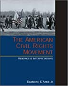 The American Civil Rights Movement: Readings…