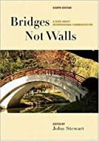 Bridges Not Walls: A Book About…