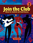 Join the Club: Idioms for Academic and…