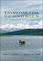 Environmental Economics by Barry C Field