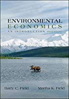 Environmental Economics by Barry C Field