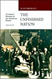 Brinkley, Alan: Unfinished Nation with E-source CD ROM; MP