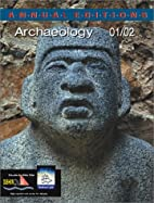 Annual Editions: Archaeology 01/02 by Linda…