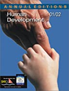 Annual Editions: Human Development 01/02 by…