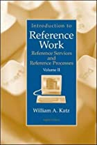 Introduction to Reference Work, Vol. II:&hellip;