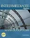 Dugopolski, Mark: MP: Intermediate Algebra w/ OLC Bind-In Card