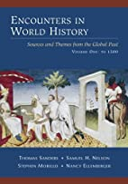 Encounters in World History: Sources and…