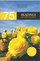 75 Readings: An Anthology by Santi V.…