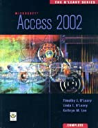 The O'Leary Series: Access 2002- Complete by…