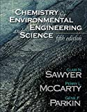 McCarty, Perry L.: Chemistry for Environmental Engineering and Science