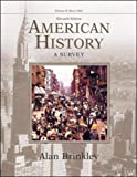 Brinkley, Alan: American History: A Survey, Volume 2 MP w/PowerWeb