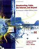 Dominick, Joseph R: Broadcasting, Cable, the Internet and Beyond: An Introduction to Modern Electronic Media