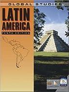 Global Studies: Latin America by Paul…