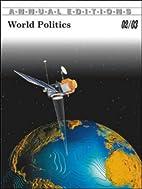 World Politics 02/03 (Annual Editions :…