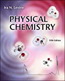 Levine, Ira N.: Physical Chemistry