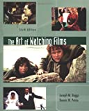 Boggs, Joseph M.: The Art of Watching Films