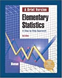 Bluman, Allan G.: MP: ELEMENTARY STATISTICS: A Brief Version with Interactive CD-ROM