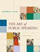 The Art of Public Speaking by Stephen E.…
