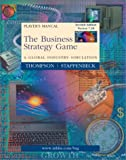 THOMPSON: Business Strategies Game: Player's Manual (Text)