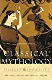 Harris, Stephen L.: Classical Mythology: Images and Insights