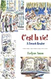 Amon, Evelyne: C'est la vie!, A French Reader