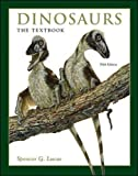 Lucas, Spencer G.: Dinosaurs: The Textbook
