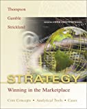 THOMPSON: Strategy: Winning in the Marketplace:  Core Concepts, Analytical Tools, Cases