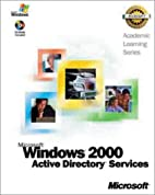 Windows 2000 Active Directory by Microsoft…