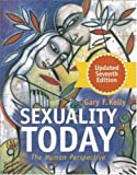 Kelly, Gary F: Sexuality Today with Making the Grade CD-ROM, Updated 7th Edition