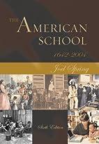 The American School, 1642-2004 by Joel H.…