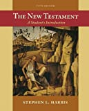 Harris, Stephen L.: The New Testament: A Student's Introduction