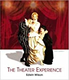 Wilson, Edwin: The Theater Experience w/CD-ROM & Theater Goers Guide
