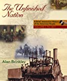 Brinkley, Alan: Unfinished Nation Vol I