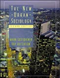 Gottdiener, Mark: The New Urban Sociology