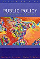 Public Policy: Perspectives & Choices by…