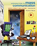 Baran, Stanley J.: Introduction to Mass Communication: Media Literacy and Culture