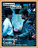 Flynn, Kathleen: Connect With English Grammar Guide, Book 2 (Bk. 2)