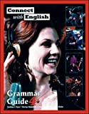 Flynn, Kathleen: Connect With English Grammar Guide, Book 4 (Bk. 4)